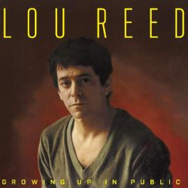 Growing Up In Public - Lou Reed