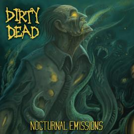 Nocturnal Emissions - Dirty Dead