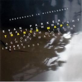 Crepuscule In Nickelsdorf - Evan Parker