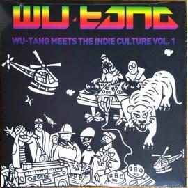 Wu-Tang Meets The Indie Culture Vol. 1 - Wu-Tang Clan