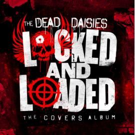 Locked and Loaded - The Dead Daisies