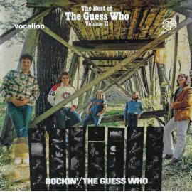 Rockin' & The Best Of The Guess Who Volume II - The Guess Who