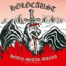 Heavy Metal Mania - The Singles - Holocaust