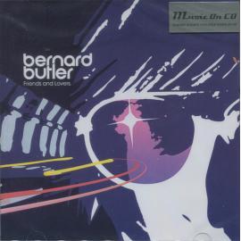 Friends And Lovers - Bernard Butler