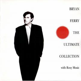 The Ultimate Collection - Bryan Ferry
