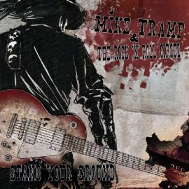Stand Your Ground - Mike Tramp & The Rock 'N' Roll Circuz