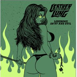 Lonesome On'ry and Evil - Leather Lung