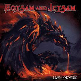 Live In Phoenix - Flotsam And Jetsam