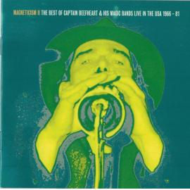Magneticism II - The Best Of Captain Beefheart & His Magic Bands Live In The USA 1966 - 81 - Captain Beefheart