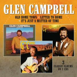 Old Home Town + Letter To Home + It's Just A Matter Of Time - Glen Campbell