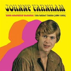 Rose Coloured Glasses: The Early Years (1967-1970) - John Farnham