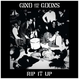 Rip It Up - Gino And The Goons