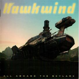 All Aboard The Skylark - Hawkwind