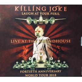 Laugh At Your Peril (Live At The Roundhouse) - Killing Joke