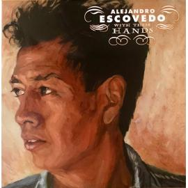 With These Hands - Alejandro Escovedo