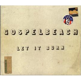 Let It Burn - GospelbeacH
