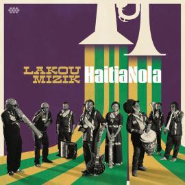 HaitiaNola - Lakou Mizik