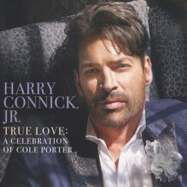 True Love: A Celebration Of Cole Porter - Harry Connick, Jr.