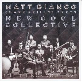 The Things You Love - New Cool Collective