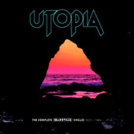 The Complete Bearsville Singles 1977-1982 - Utopia