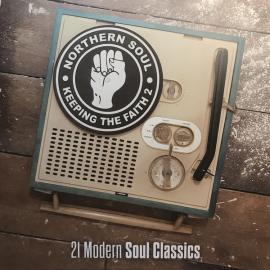 Keeping The Faith 2 ( 21 Modern Soul Classics ) - Various