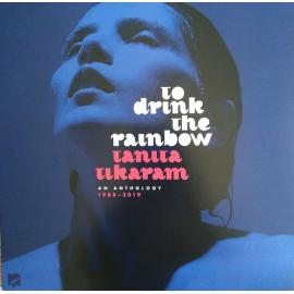 To Drink The Rainbow (An Anthology 1988 – 2019) - Tanita Tikaram