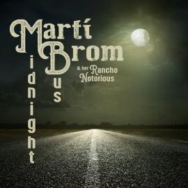 Midnight Bus - Marti Brom & Her Rancho Notorious