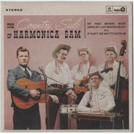 My First Broken Heart / If That's The Way It's Gotta Be - The Country Side Of Harmonica Sam