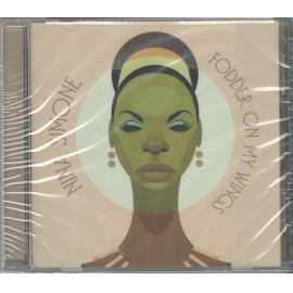 Fodder On My Wings - Nina Simone