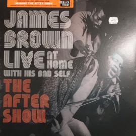 Live At Home With His Bad Self (The After Show) - James Brown