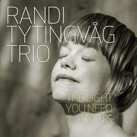 The Light You Need Exists - Randi Tytingvåg Trio