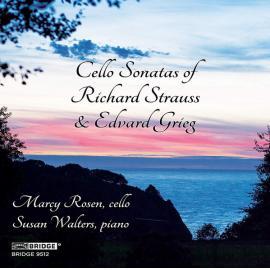 Cello Sonatas Of Richard Strauss & Edvard Grieg - Marcy Rosen