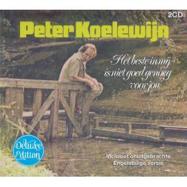 Het Beste In Mij Is Niet Goed Genoeg Voor Jou - Peter Koelewijn