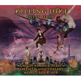 Laugh At Your Peril (Live In Berlin) - Killing Joke