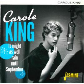 It Might As Well Rain Until September - Carole King