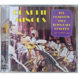 The Complete 1962 Town Hall Concert - Charles Mingus