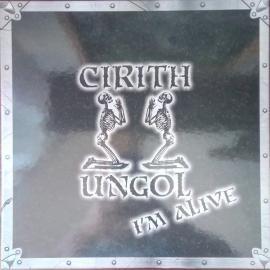 I'm Alive - Cirith Ungol