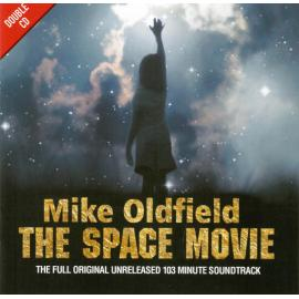 The Space Movie (The Full Original Unreleased 103 Minute Soundtrack) - Mike Oldfield