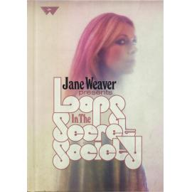 Loops In The Secret Society - Jane Weaver