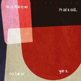 Colour Yes - Matthew Halsall