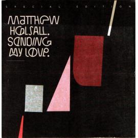 Sending My Love - Matthew Halsall