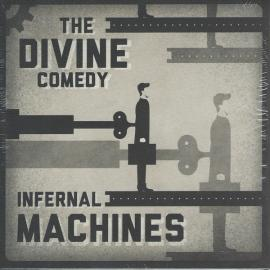 Infernal Machines / You'll Never Work In This Town Again - The Divine Comedy