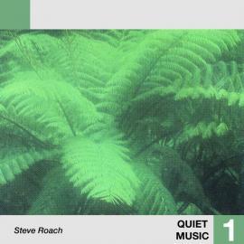 Quiet Music 1 - Steve Roach