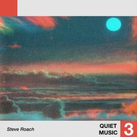 Quiet Music 3 - Steve Roach