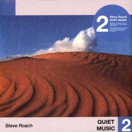 Quiet Music 2 - Steve Roach