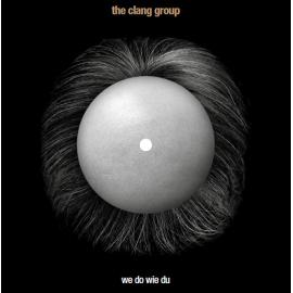 We Do Wie Du - The Clang Group