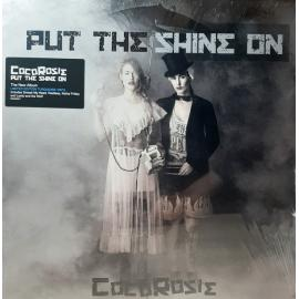 Put The Shine On - CocoRosie