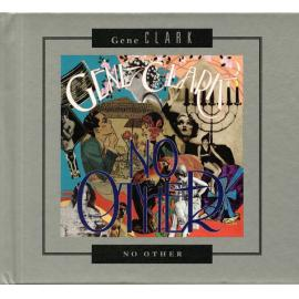 No Other || No Other Sessions {I} - Gene Clark