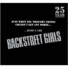 Just When You Thought Things Couldn't Get Any Worse......Here's The Backstreet Girls - Backstreet Girls