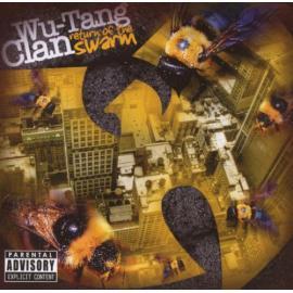 Return of The Swarm - Wu-Tang Clan